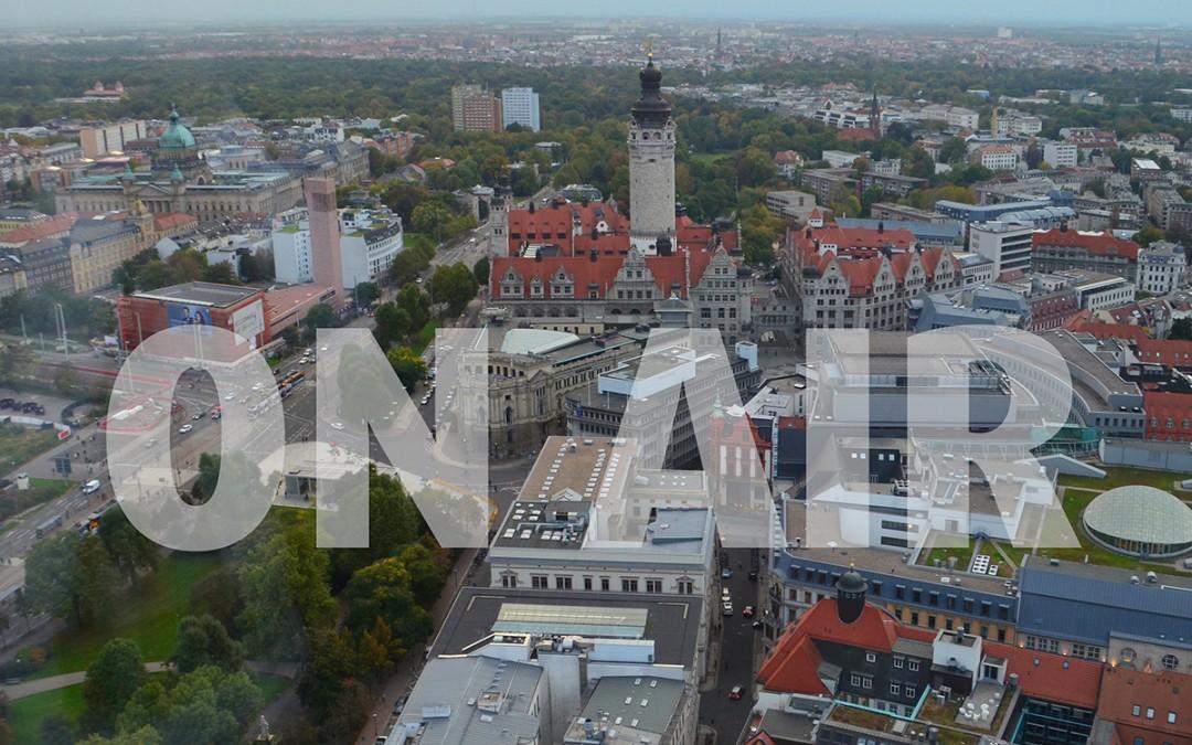 LEIPZIG lohnt sich! Funkwerbekampagne Mittelstandsprogramm Stadt Leipzig on air