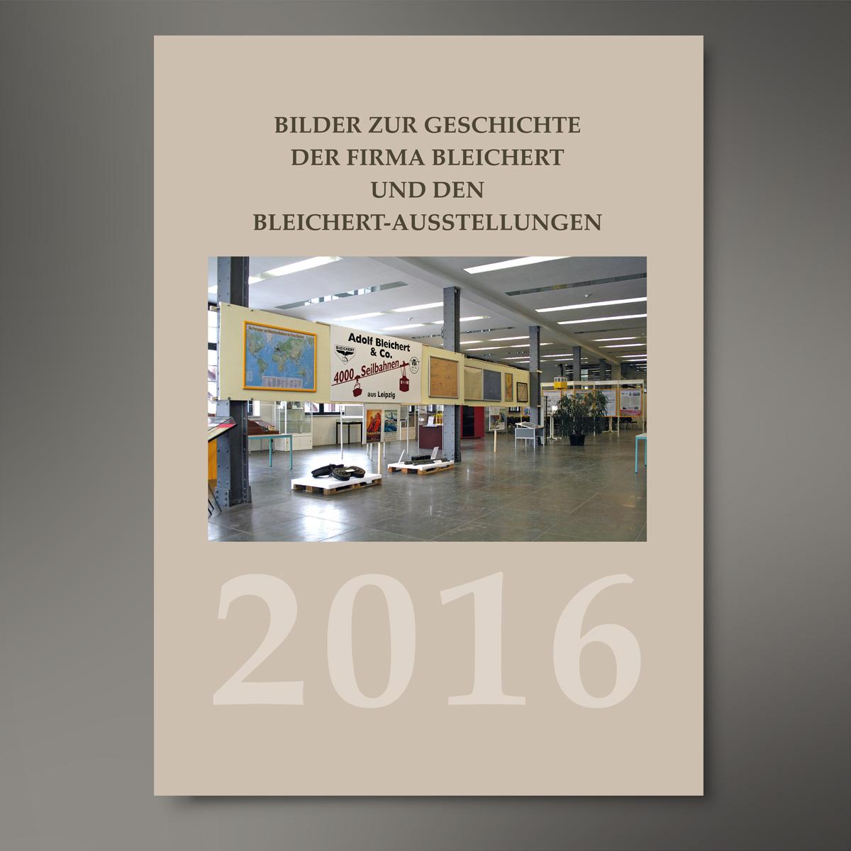 Designkosmetische Beratung; Farbkonzeption, Typografie, Gesamtherstellung Bleichertkalender 2016 des Bürgervereins Gohlis e. V.