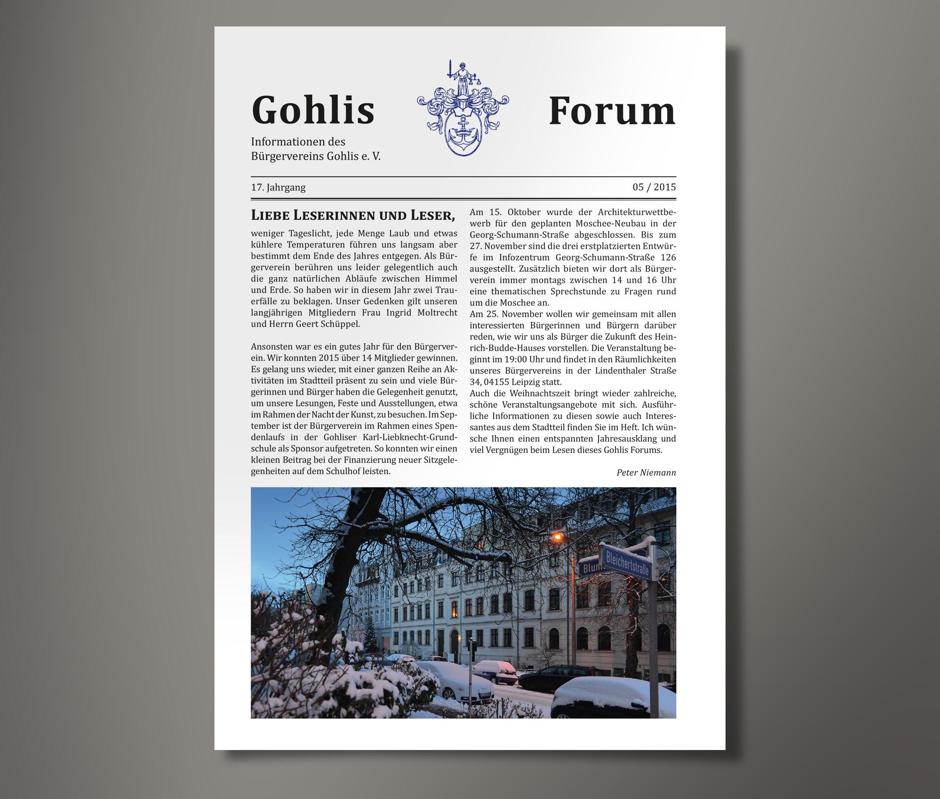 Gohlis Forum, Mitgliederzeitschrift des Bürgerverein Gohlis e. V.; Layou, Satz, Gesamtherstellung: reichelt Kommunikationsberatung